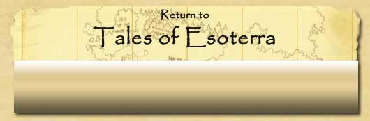 Return to the Tales of Esoterra